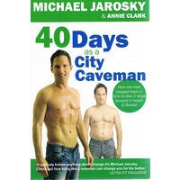 40 Days As a Caveman