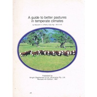 A Guide To Better Pastures In Temperate Climates