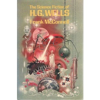 The Science Fiction Of H. G. Wells