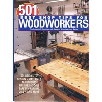 501 Best Shop Tips For Woodworkers