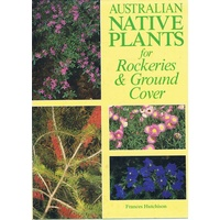 Australian Native Plants For Rockeries And Ground Cover
