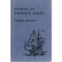 Stories Of Famous Ships