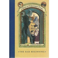 The Bad Beginning. A Series Of Unfortunate Events