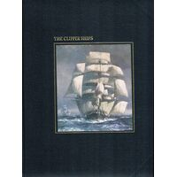 The Clipper Ships. The Seafarers Series