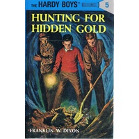 The Hardy Boys.5.  Hunting For Hidden Gold