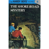 The Hardy Boys. 6. The Shore Road Mystery