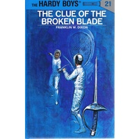 The Hardy Boys. 21. The Clue Of The Broken Blade