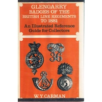 Glencarry Badges Of The British Line Regiments To 1881
