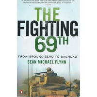 The Fighting 69th. From Ground Zero To Baghdad