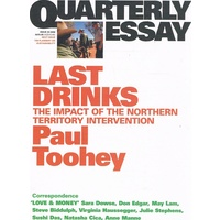 Quarterly Essay Last Drinks (Issue 30, 2008)