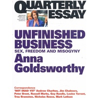 Quarterly Essay Issue 50. Unfinished Business
