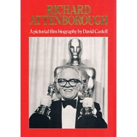 Richard Attenborough. A Pictorial Film  Biography.