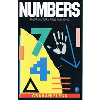 Numbers. Their History And Meaning