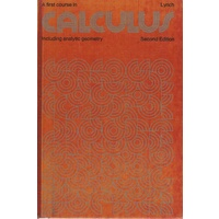 A First Course In Calculus Including Analytic Geometry