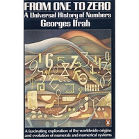 From One To Zero. A Universal History Of Numbers
