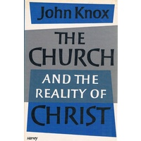The Church And The Reality Of Christ