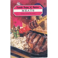 Favorite Recipes of America. Meats Including Seafood and Poultry