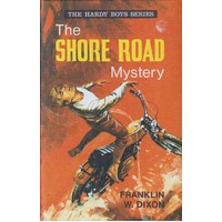 The Shore Road Mystery. The Hardy Boys.