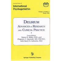 Delirium. Advances In Research And Clinical Practice