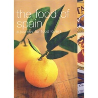 The Food Of Spain. A Journey For Food Lovers
