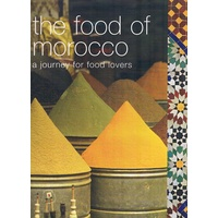 The Food of Morocco. A Journey for Food Lovers