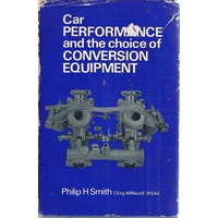 Car Performance And The Choice Of Conversion Equipment