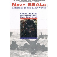 Navy Seals. A History Of The Early Years