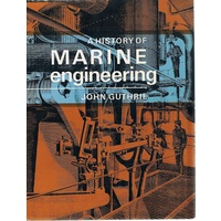 A History Of Marine Engineering