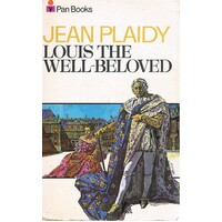 Louis The Well-Beloved.Vol.1, French Revolution Series