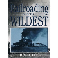 Railroading At Its Wildest