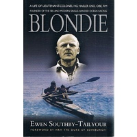 Blondie. A Biography of Lieutenant-Colonel H G Hasler DSO, OBE, Croix de Guerre, Royal Marines (Paperback)