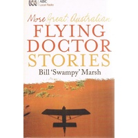More Great Australian Flying Doctor Stories