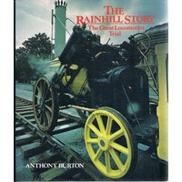 The Rainhill Story. The Great Locomotive Trial