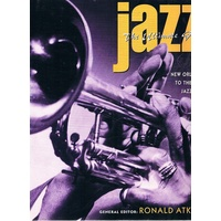 Jazz. The Ultimate Guide From New Orleans To The New Jazz Age