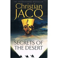 Secrets Of The Desert. The Judge Of Egypt Trilogy.