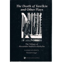 The Death Of Tarelkin And Other Plays