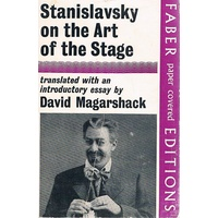 Stanislavsky On The Art Of The Stage