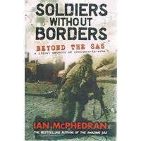 Soldiers Without Borders. Beyond The SAS