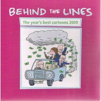 Behind The Lines. The Year's Best Cartoons 2009