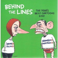 Behind the Lines . The Year's Best Cartoons 2010