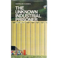 The Unknown Industrial Prisoner