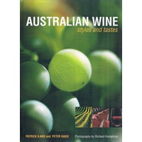 Australian Wine. Styles And Tastes