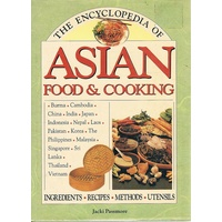 The Encyclopedia Of Asian Food And Cooking