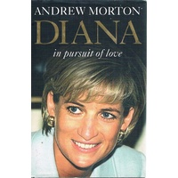 Diana. In Pursuit Of Love