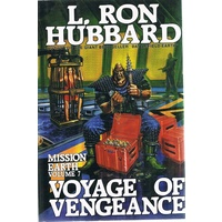 Voyage Of Vengeance. Mission Earth, Volume 7.