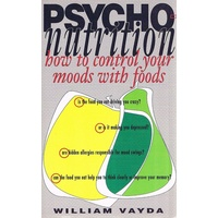 Psycho Nutrition. How To Control Your Moods With Foods