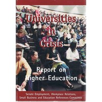 Universities In Crisis. Report On Higher Education