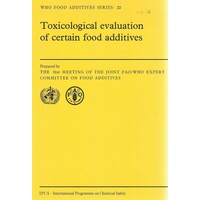 Toxicological Evaluation Of Certain Food Additives