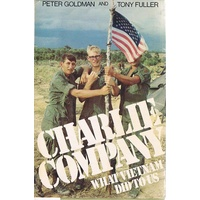 Charlie Company. What Vietnam Did To Us