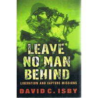 Leave No Man Behind. Liberation And Capture Missions